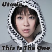Utada Hikaru This is the One